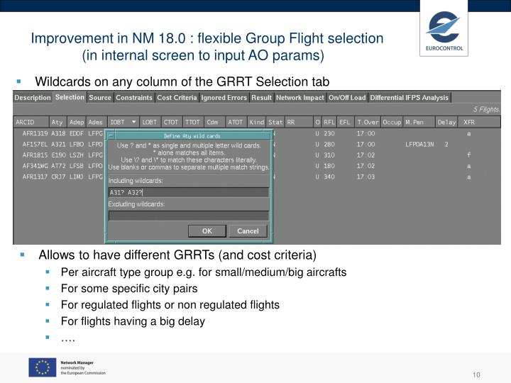 Improvement in NM 18.0 : flexible Group Flight selection