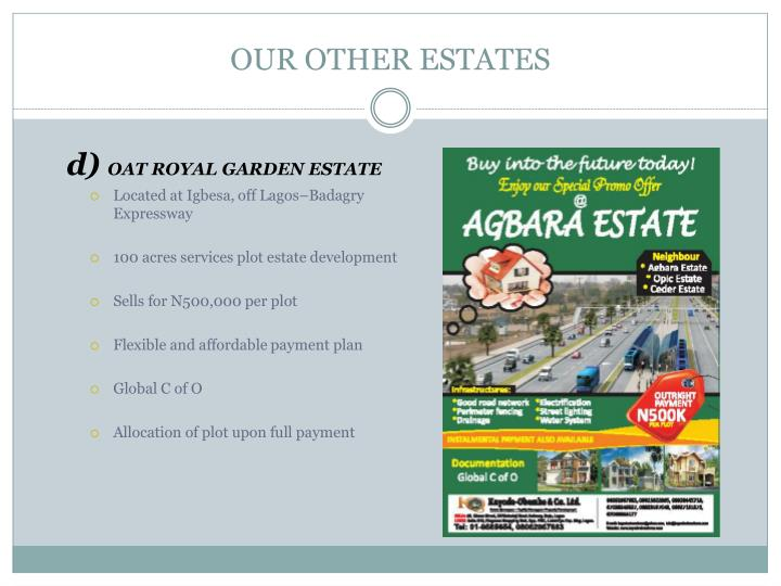 OUR OTHER ESTATES