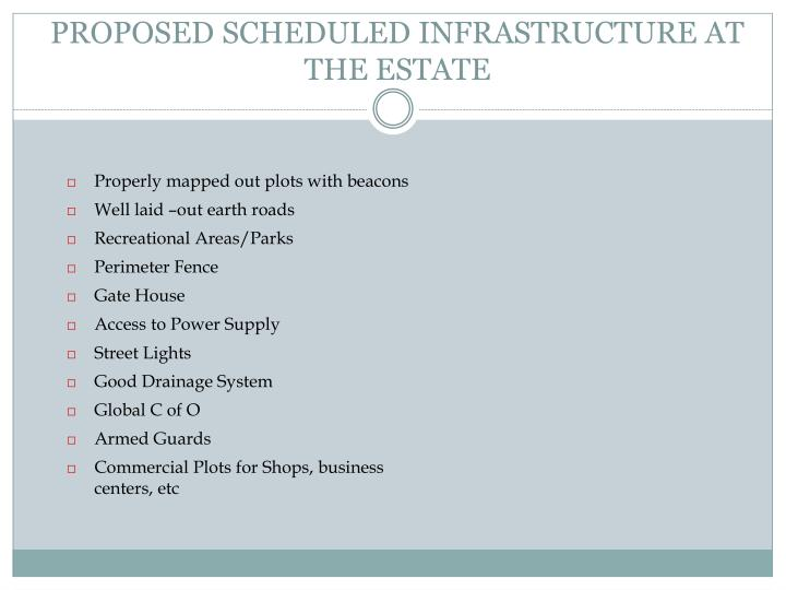 PROPOSED SCHEDULED INFRASTRUCTURE AT THE ESTATE