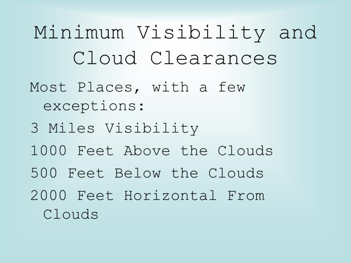 Minimum Visibility and Cloud Clearances