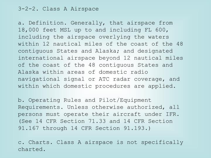 3-2-2. Class A Airspace