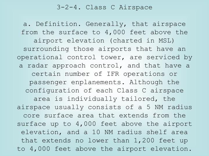 3-2-4. Class C Airspace
