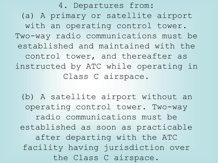 4. Departures from: