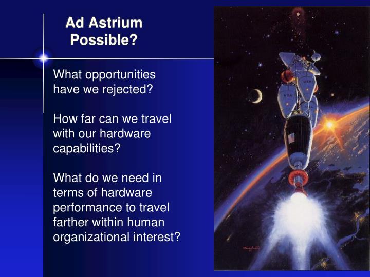 Ad astrium possible