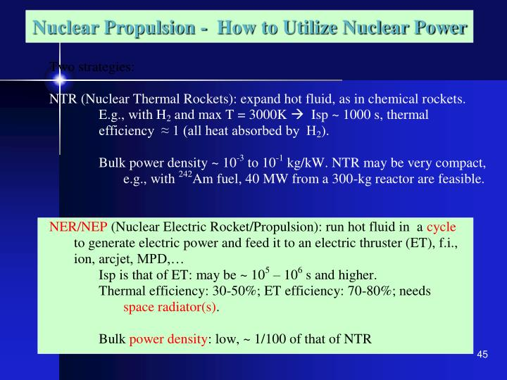 Nuclear Propulsion -  How to Utilize Nuclear Power