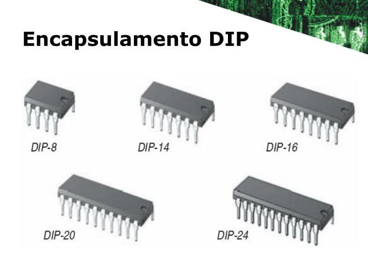 Encapsulamento DIP