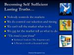 becoming self sufficient lasting truths