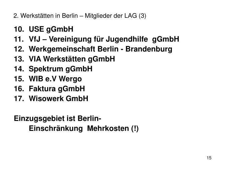 2. Werkstätten in Berlin – Mitglieder der LAG (3)