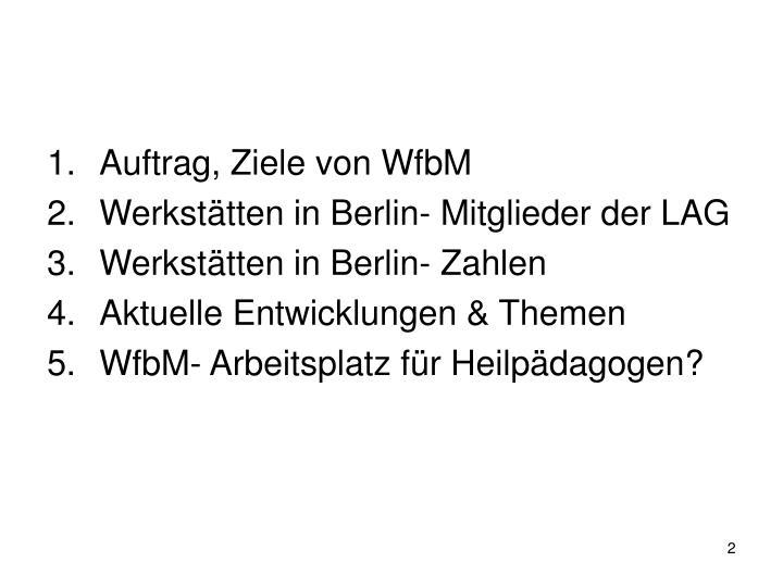Auftrag, Ziele von WfbM