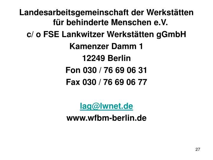 Landesarbeitsgemeinschaft der Werkstätten für behinderte Menschen e.V.