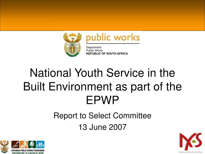 national youth service in the built environment as part of the epwp n.