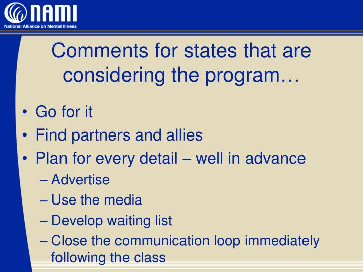Comments for states that are considering the program…