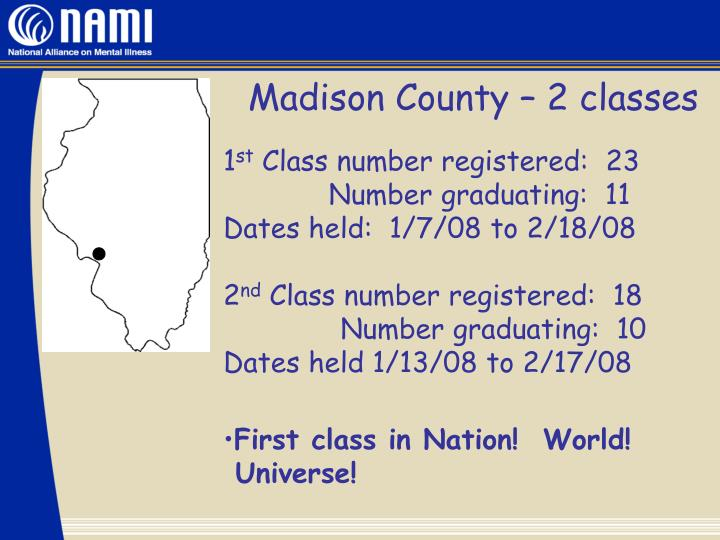 Madison County – 2 classes