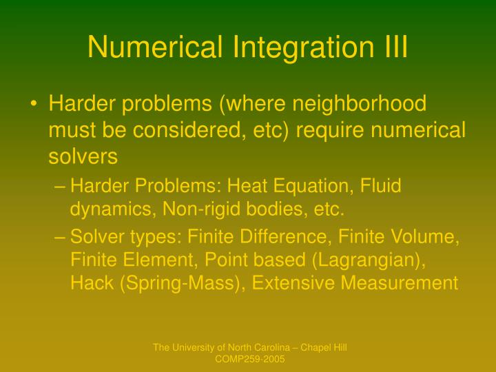 Numerical Integration III