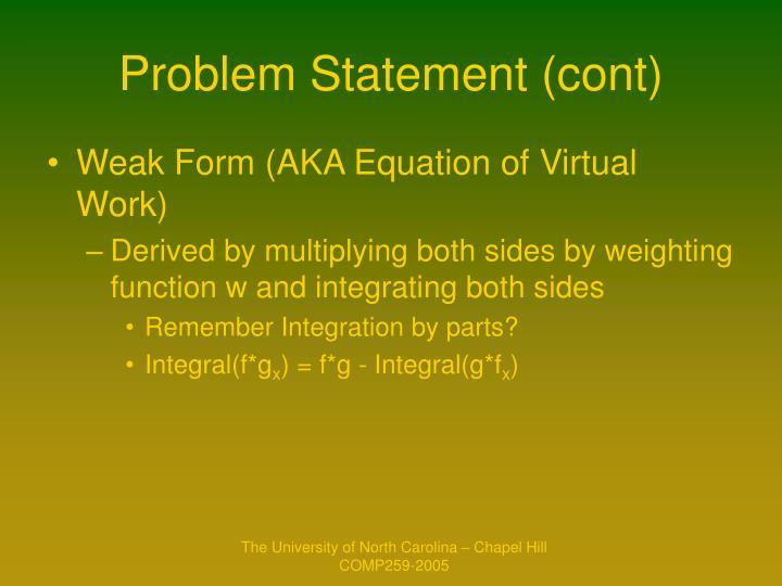 Problem Statement (cont)