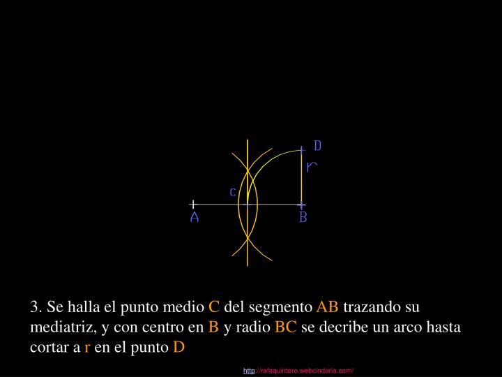 3. Se halla el punto medio