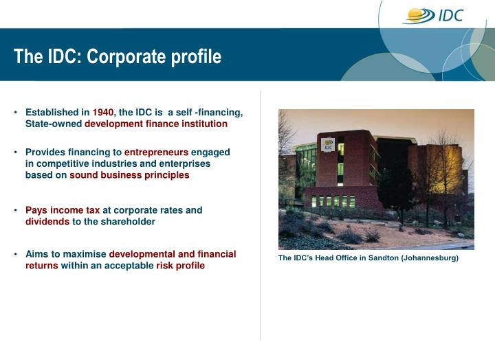 The IDC: Corporate profile