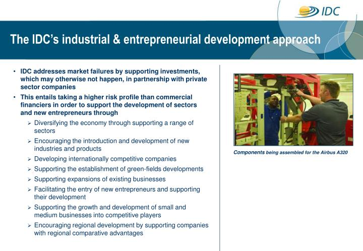 The IDC's industrial & entrepreneurial development approach