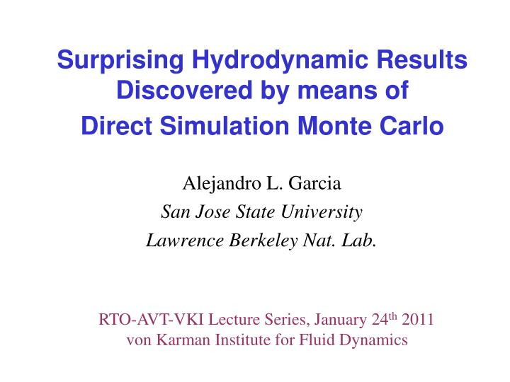 Monte Carlo San Jose >> Ppt Surprising Hydrodynamic Results Discovered By Means Of