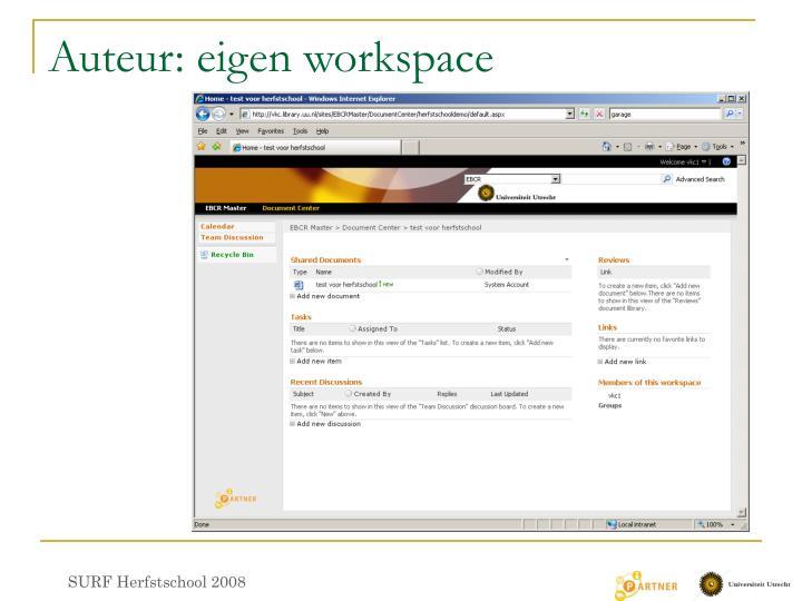 Auteur: eigen workspace