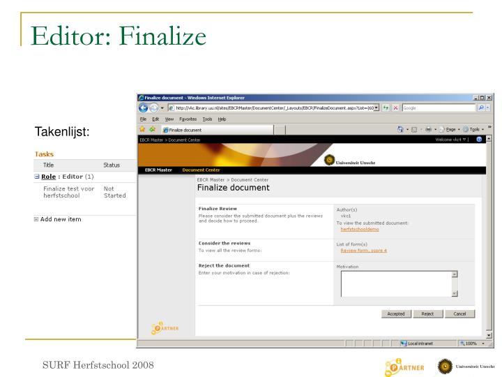 Editor: Finalize