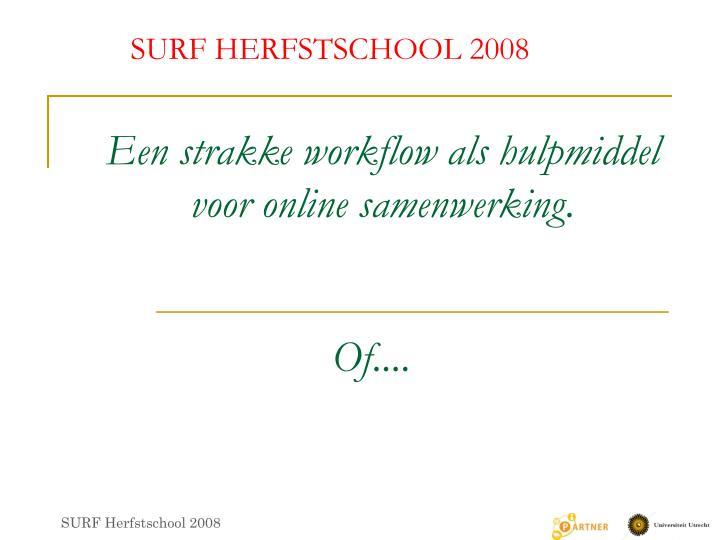 Een strakke workflow als hulpmiddel voor online samenwerking1