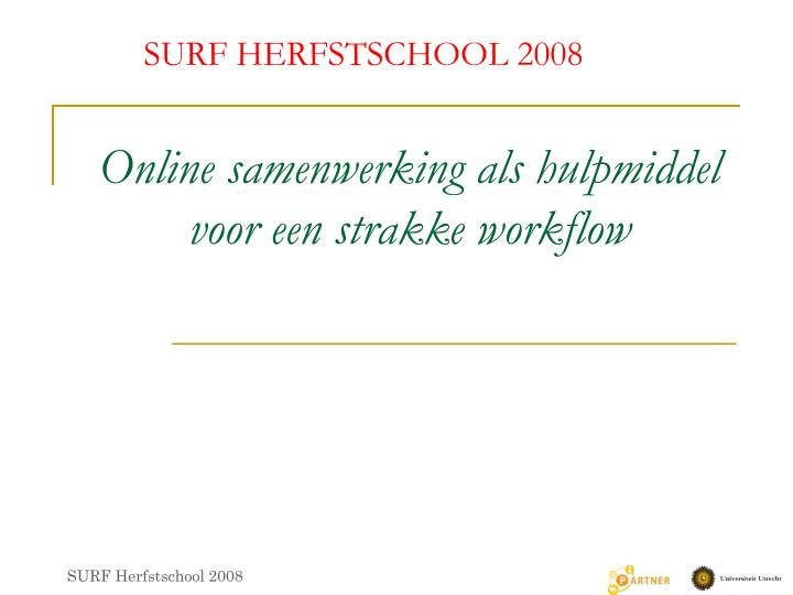 Online samenwerking als hulpmiddel voor een strakke workflow