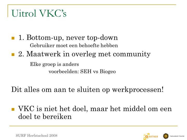 Uitrol VKC's