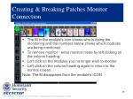 creating breaking patches monitor connection