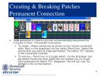 creating breaking patches permanent connection