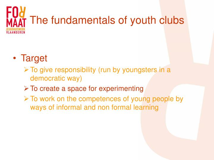 The fundamentals of youth clubs