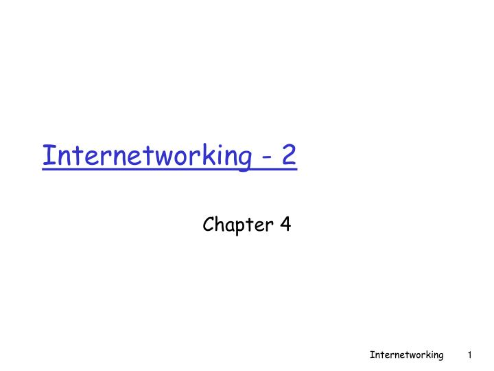 Internetworking 2