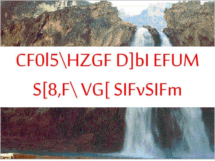 CF0l5\HZGF D]bI EFUM S[8,F\ VG[ SIFvSIFm