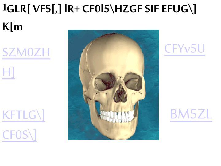 GLR[ VF5[,] lR+ CF0l5\HZGF SIF EFUG\] K[m