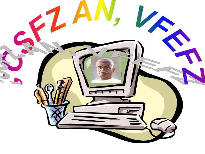 ;CSFZ AN, VFEFZ
