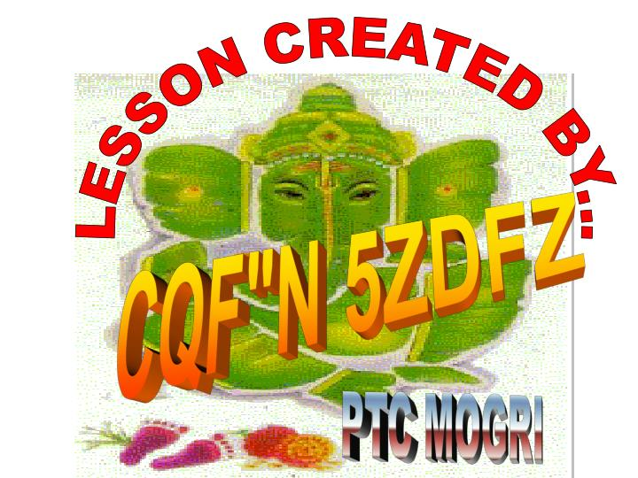 LESSON CREATED BY...