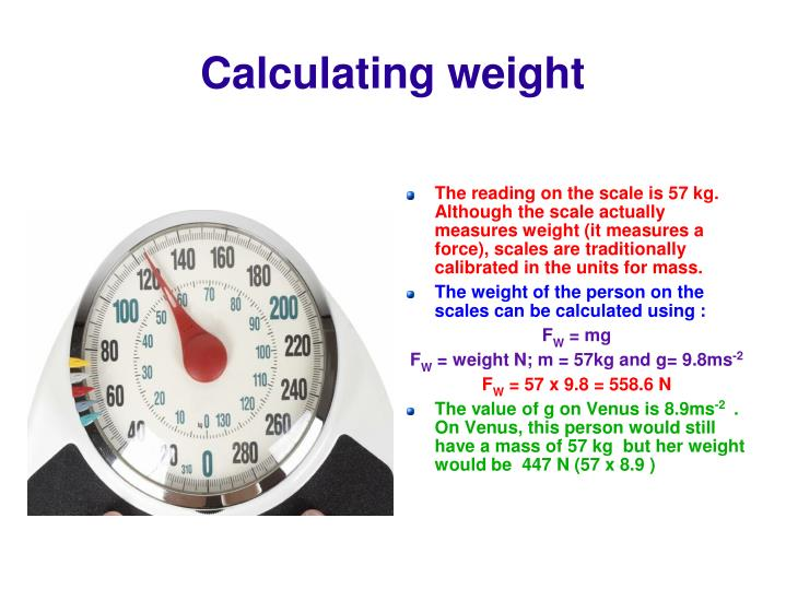 Calculating weight