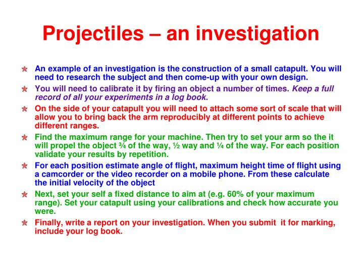 Projectiles – an investigation