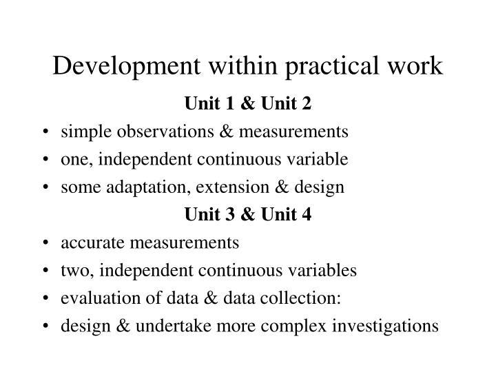 Development within practical work