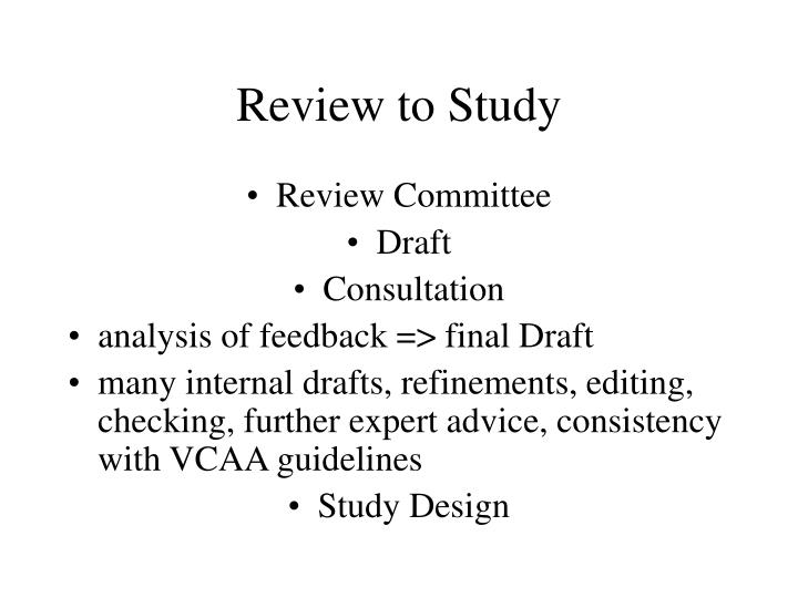Review to study
