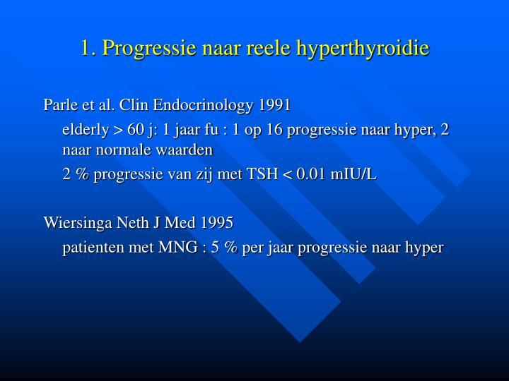 1. Progressie naar reele hyperthyroidie