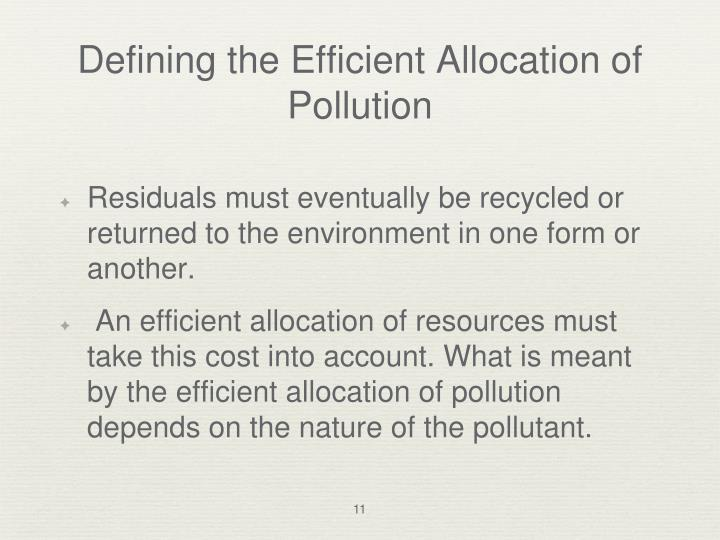 Defining the Efficient Allocation of Pollution