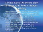 clinical social workers play an essential role in peace building