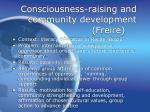 consciousness raising and community development freire