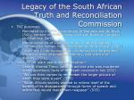legacy of the south african truth and reconciliation commission