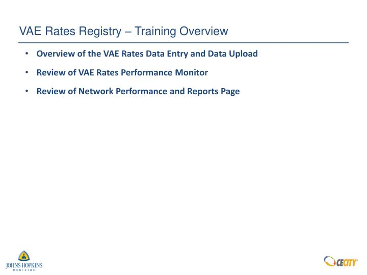 VAE Rates Registry – Training Overview