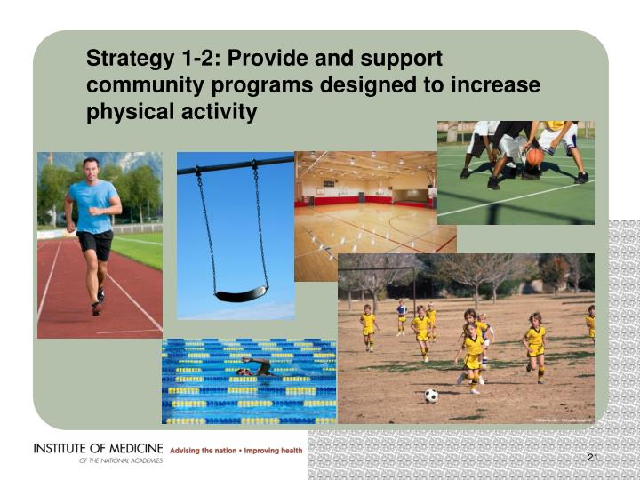 Strategy 1-2: Provide and support community programs designed to increase physical activity
