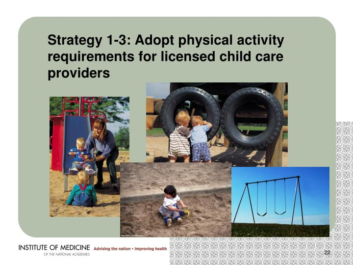 Strategy 1-3: Adopt physical activity requirements for licensed child care providers