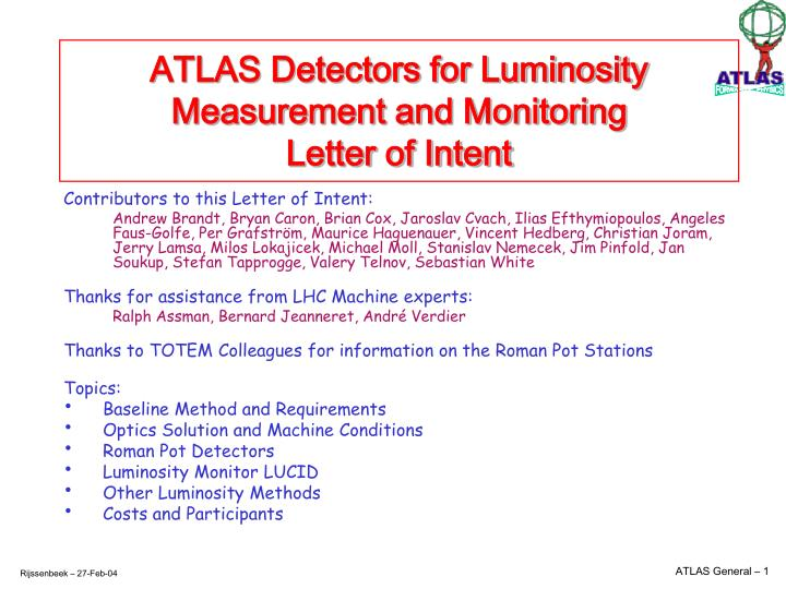 Atlas detectors for luminosity measurement and monitoring letter of intent