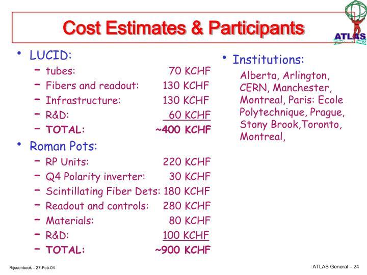 Cost Estimates & Participants